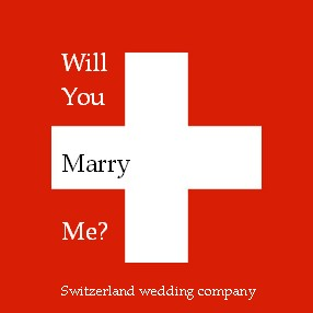 propose to your loved one in Switzerland